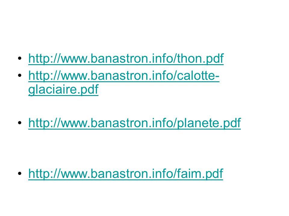 http://www.banastron.info/thon.pdf http://www.banastron.info/calotte-glaciaire.pdf. http://www.banastron.info/planete.pdf.