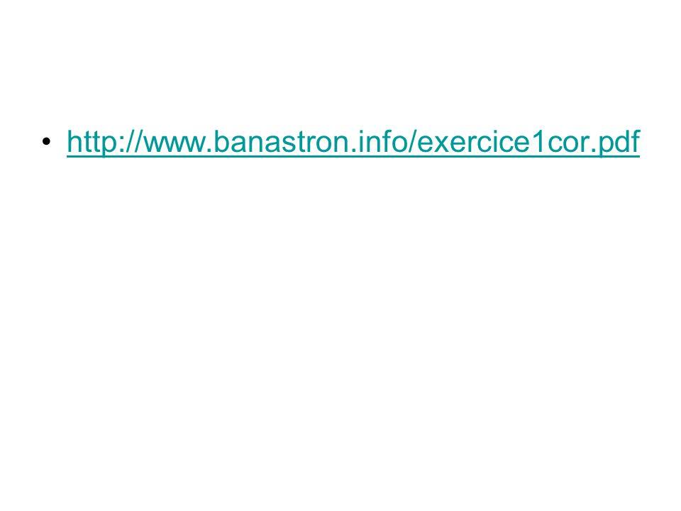 http://www.banastron.info/exercice1cor.pdf