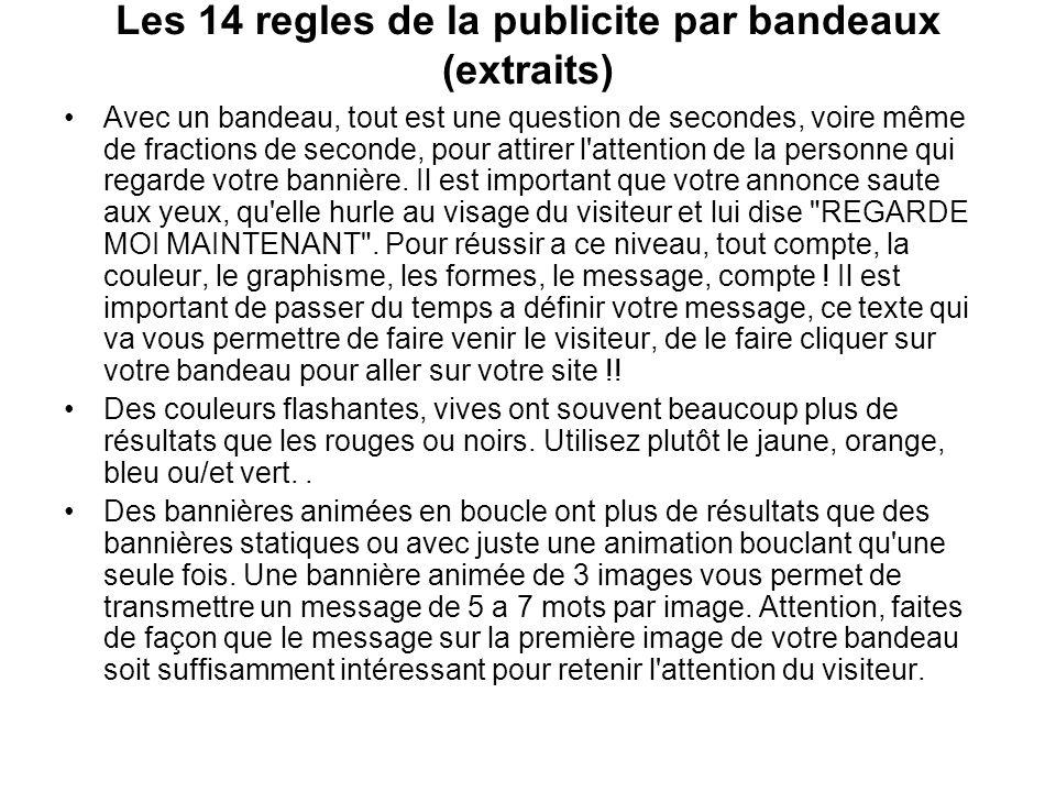 Les 14 regles de la publicite par bandeaux (extraits)