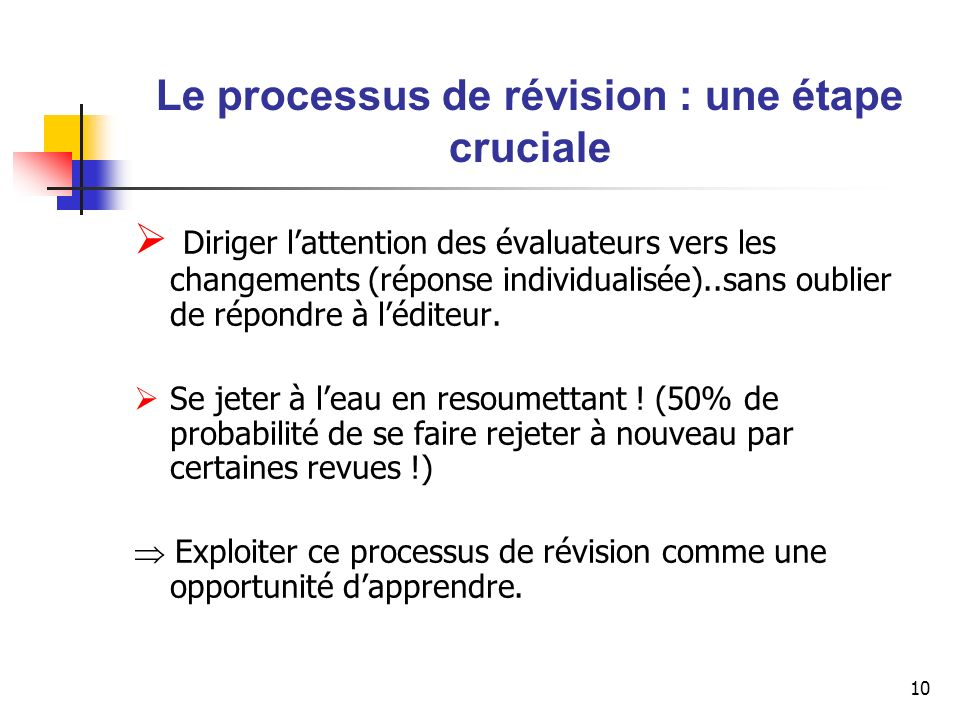 Le processus de révision : une étape cruciale