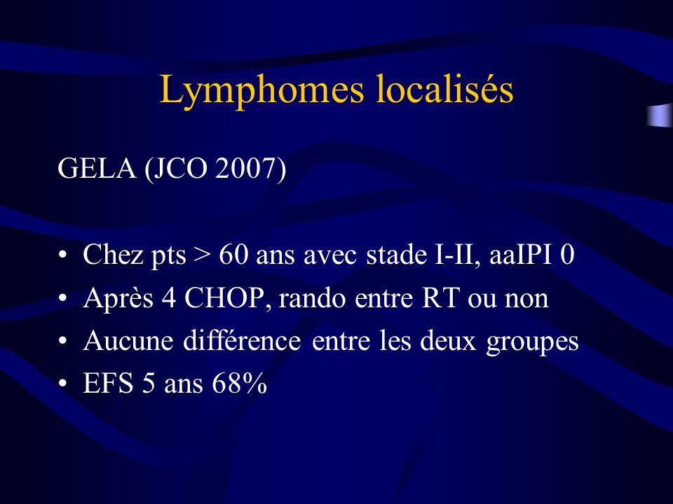 Lymphomes localisés GELA (JCO 2007)