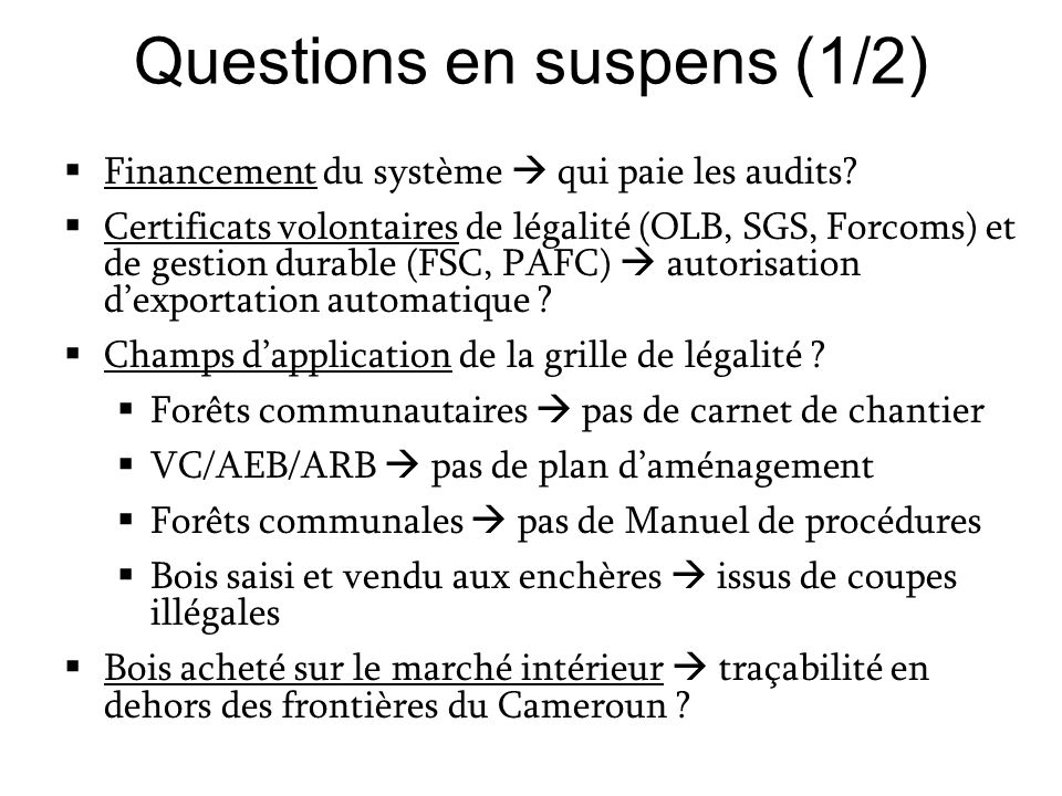 Questions en suspens (1/2)