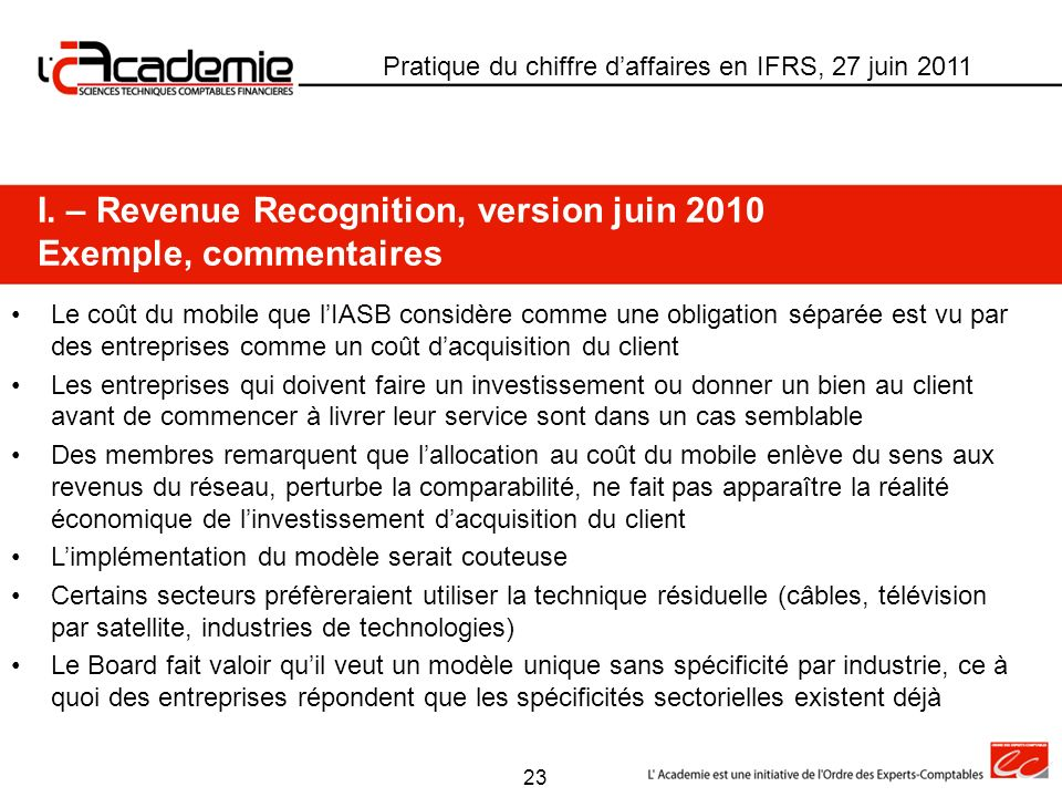 I. – Revenue Recognition, version juin 2010 Exemple, commentaires
