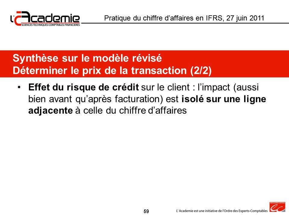 Pratique du chiffre d'affaires en IFRS, 27 juin 2011