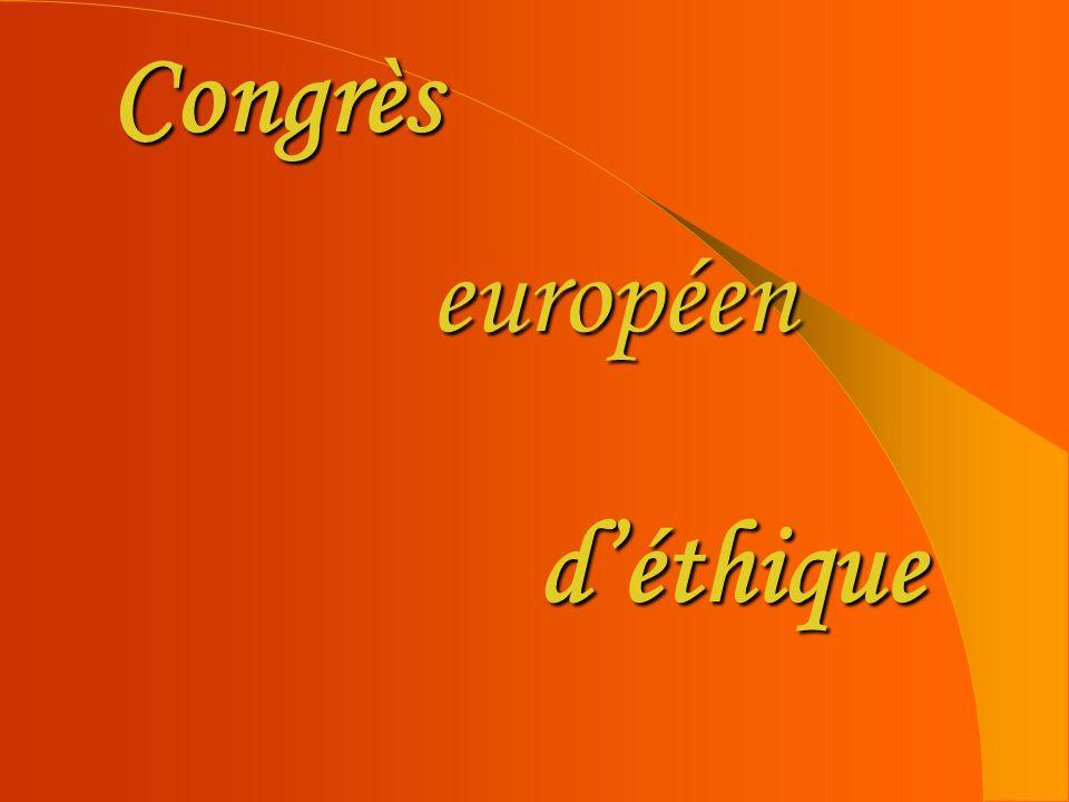 Congrès européen d'éthique
