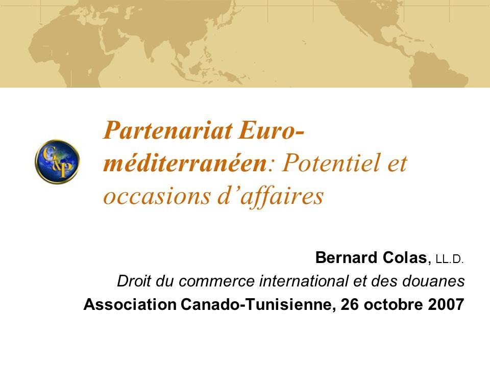 Partenariat Euro-méditerranéen: Potentiel et occasions d'affaires