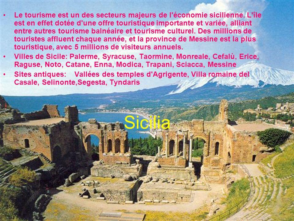Le tourisme est un des secteurs majeurs de l économie sicilienne