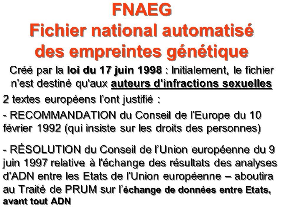 FNAEG Fichier national automatisé des empreintes génétique