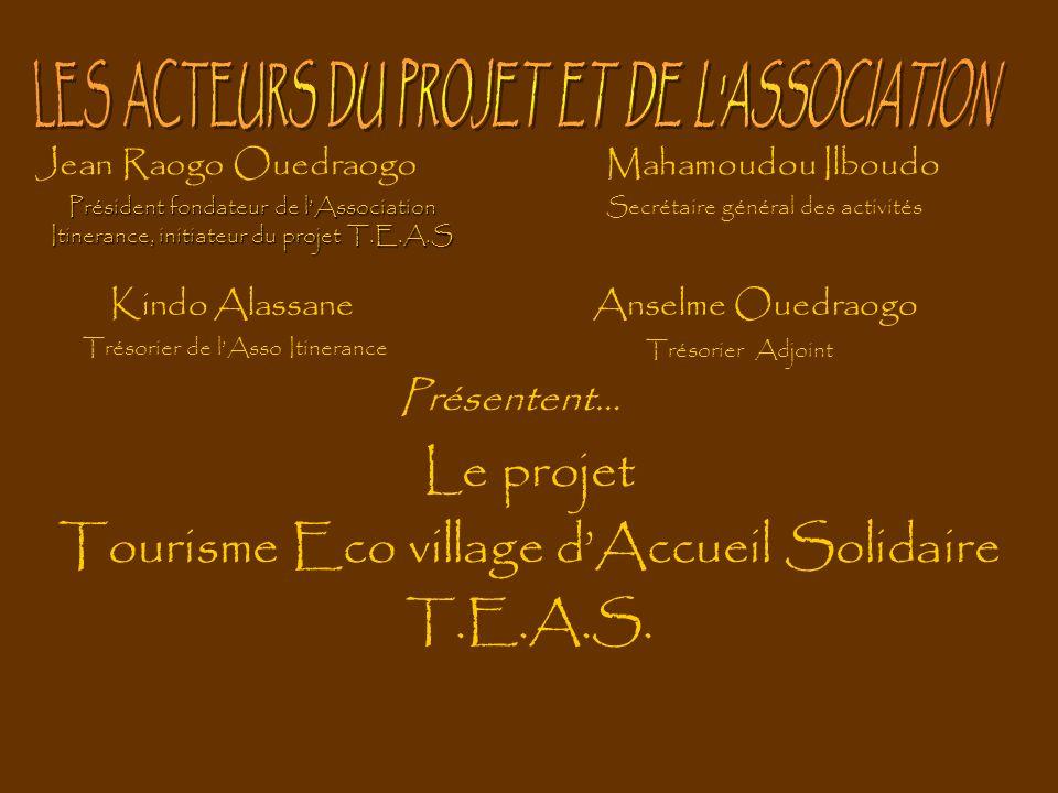Le projet Tourisme Eco village d'Accueil Solidaire T.E.A.S.