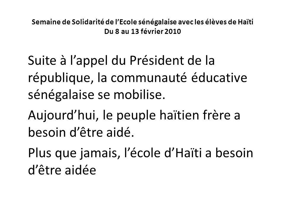 Aujourd'hui, le peuple haïtien frère a besoin d'être aidé.