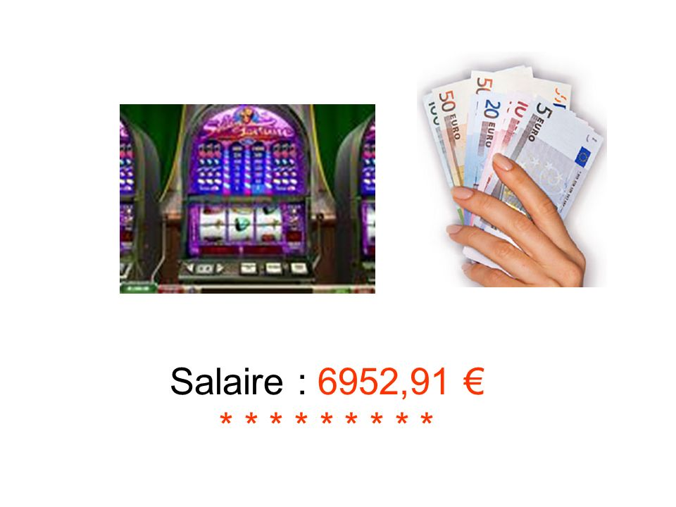 Salaire : 6952,91 € * * * * * * * * *