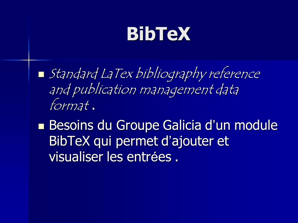 BibTeX Standard LaTex bibliography reference and publication management data format .