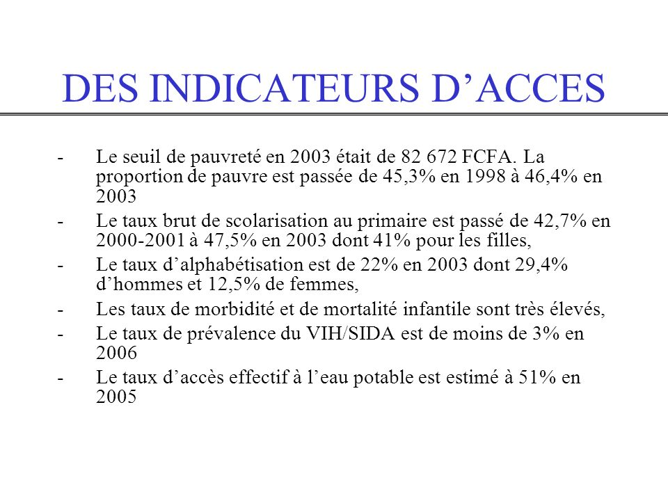 DES INDICATEURS D'ACCES