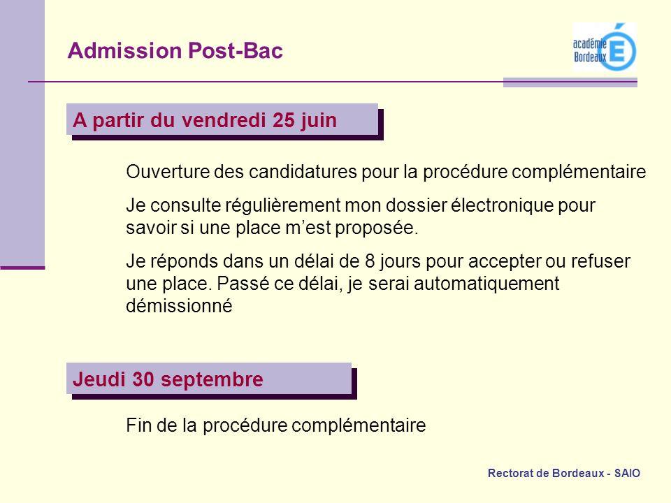 Admission Post-Bac A partir du vendredi 25 juin Jeudi 30 septembre