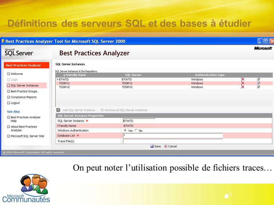 Définitions des serveurs SQL et des bases à étudier