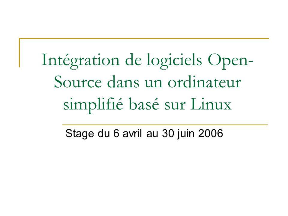 Intégration de logiciels Open-Source dans un ordinateur simplifié basé sur Linux