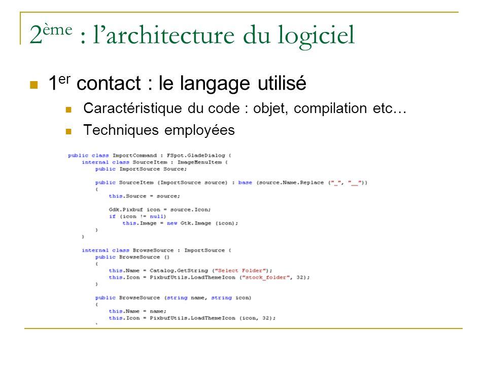 2ème : l'architecture du logiciel