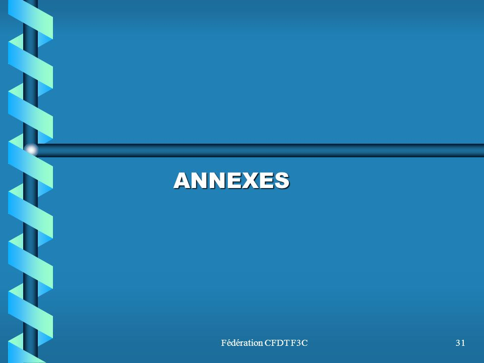 ANNEXES Fédération CFDT F3C