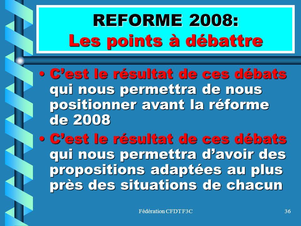 REFORME 2008: Les points à débattre