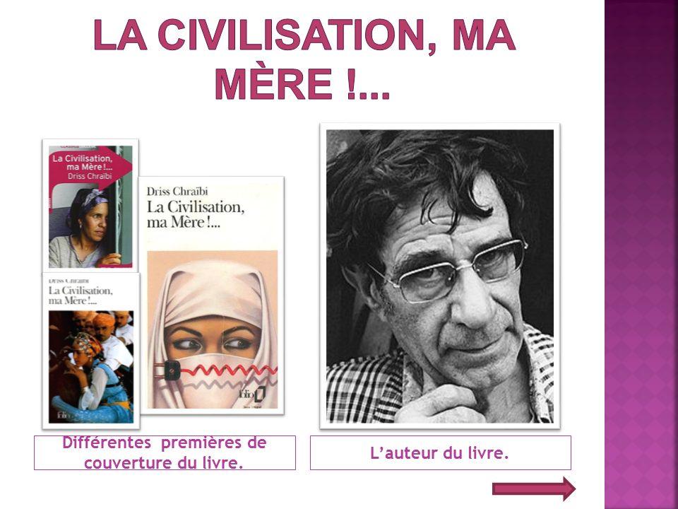 La Civilisation, ma Mère !...