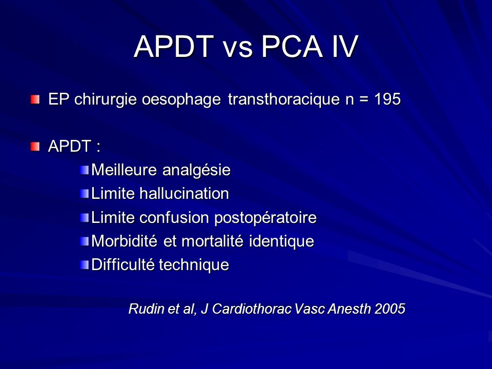 APDT vs PCA IV EP chirurgie oesophage transthoracique n = 195 APDT :
