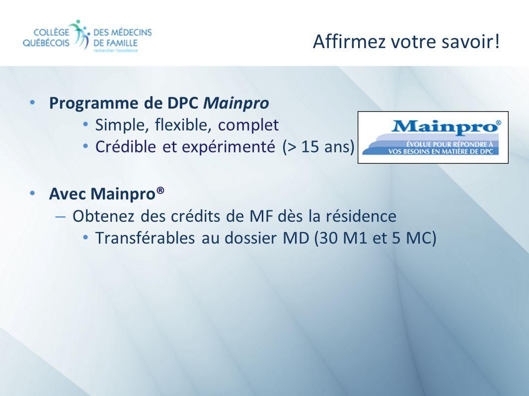 Affirmez votre savoir! Programme de DPC Mainpro