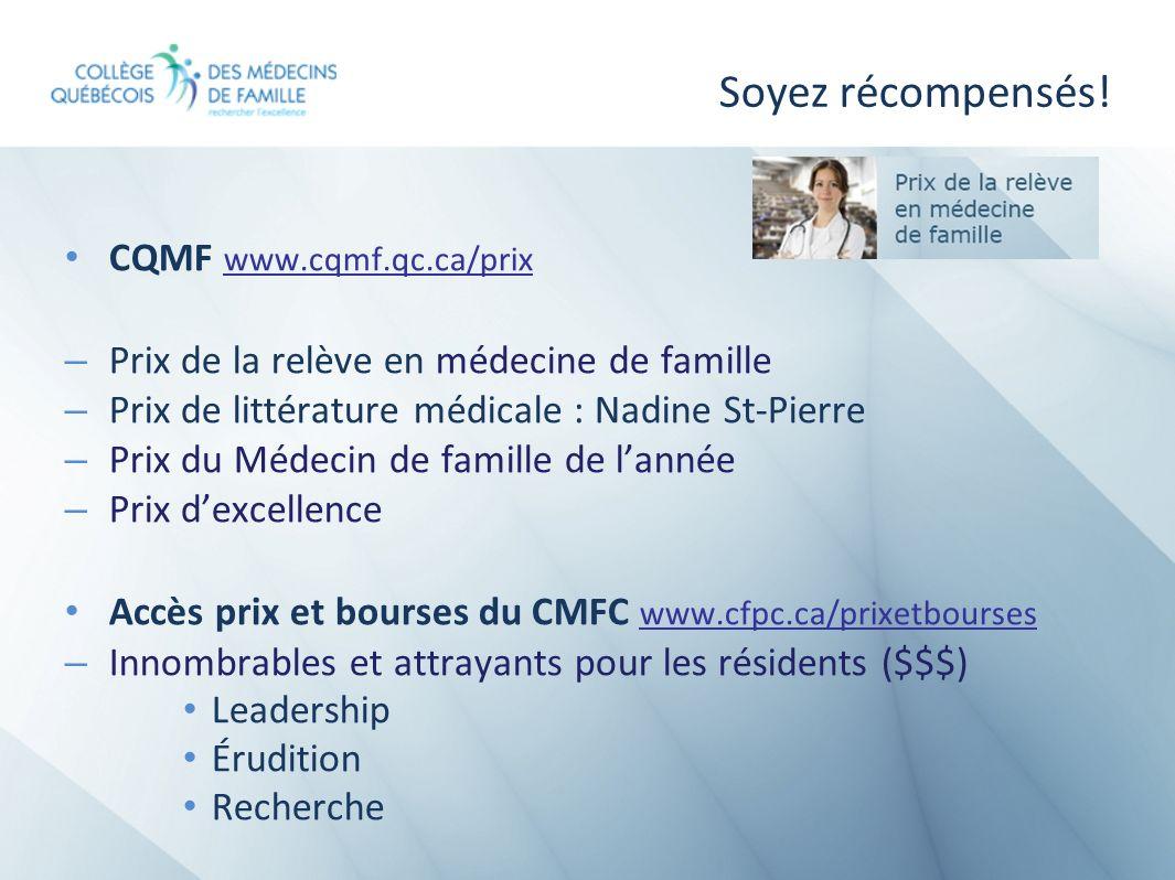 Soyez récompensés! CQMF www.cqmf.qc.ca/prix