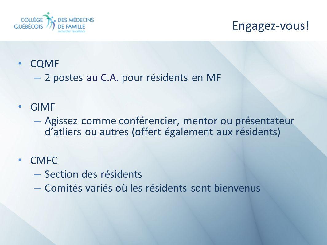 Engagez-vous! CQMF 2 postes au C.A. pour résidents en MF GIMF