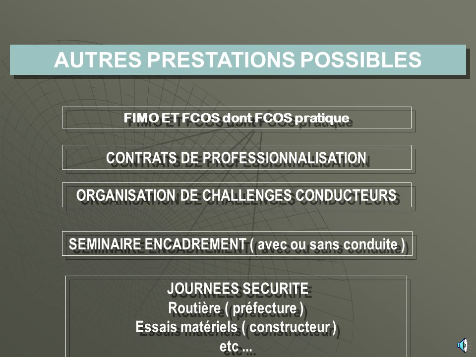 AUTRES PRESTATIONS POSSIBLES