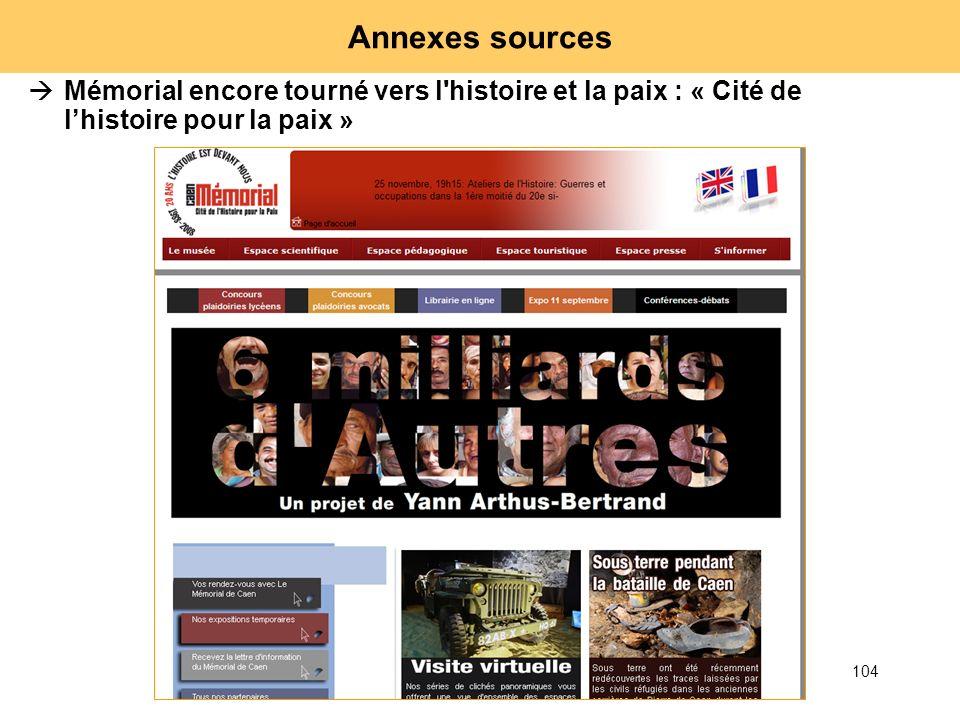 Annexes sources Mémorial encore tourné vers l histoire et la paix : « Cité de l'histoire pour la paix »