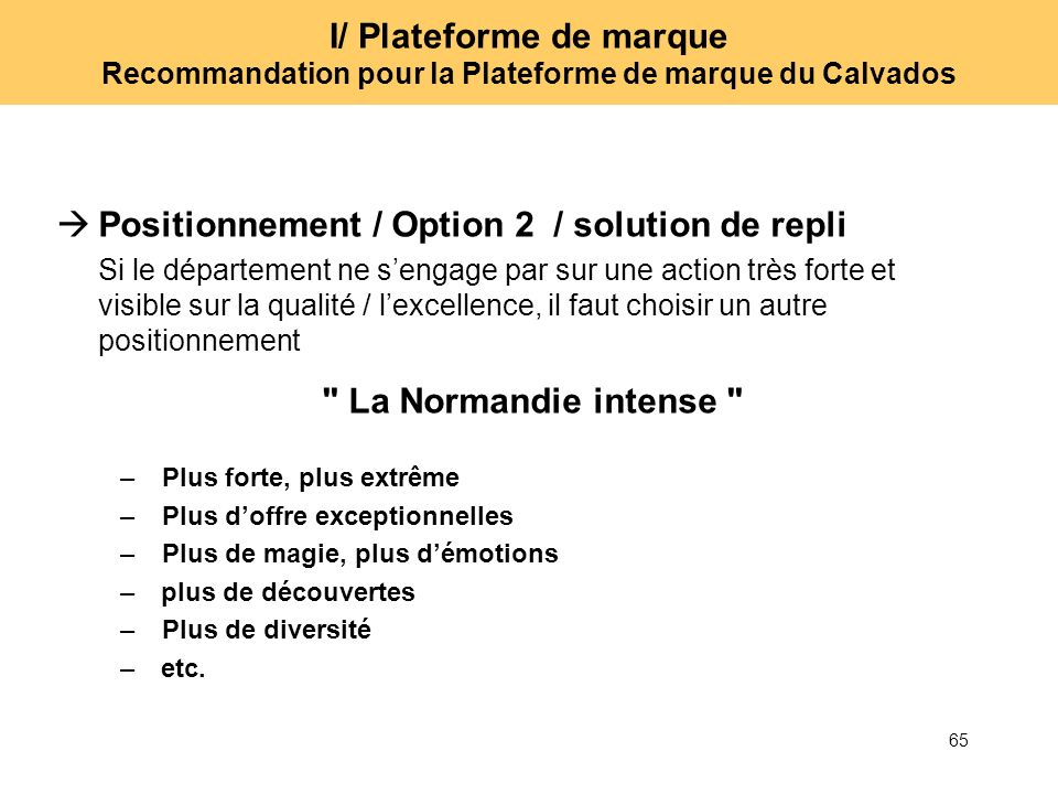 Positionnement / Option 2 / solution de repli