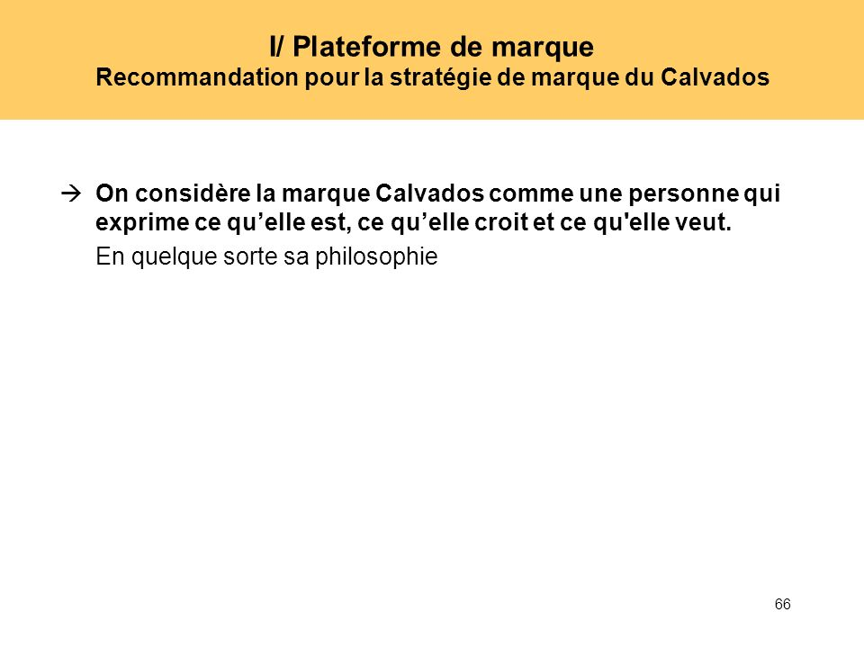 I/ Plateforme de marque Recommandation pour la stratégie de marque du Calvados