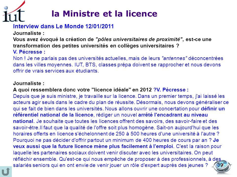 la Ministre et la licence