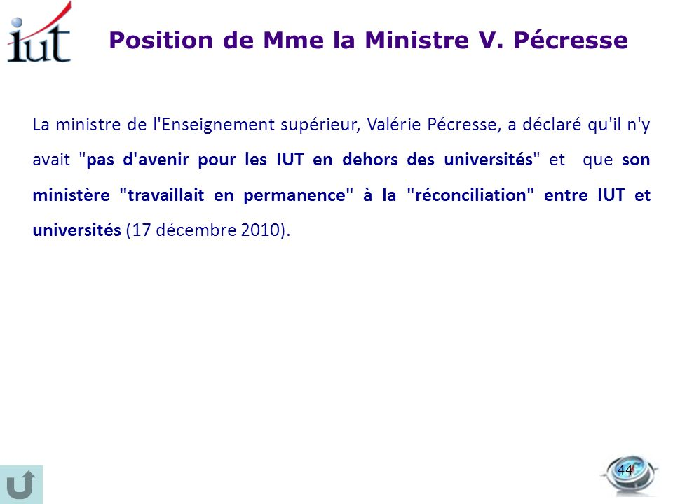 Position de Mme la Ministre V. Pécresse