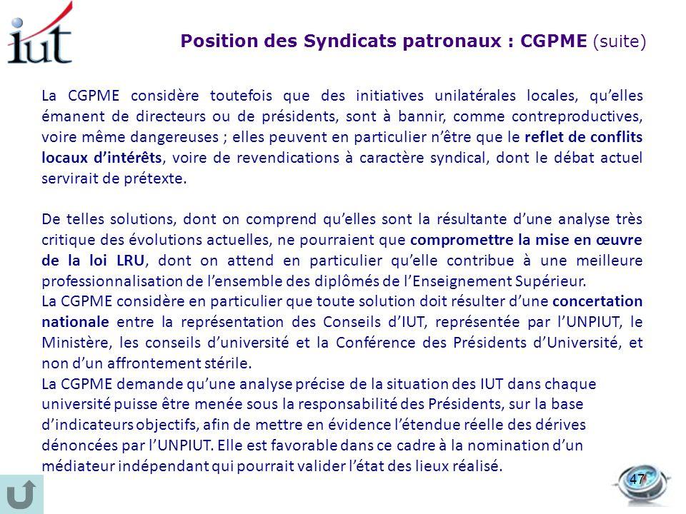 Position des Syndicats patronaux : CGPME (suite)