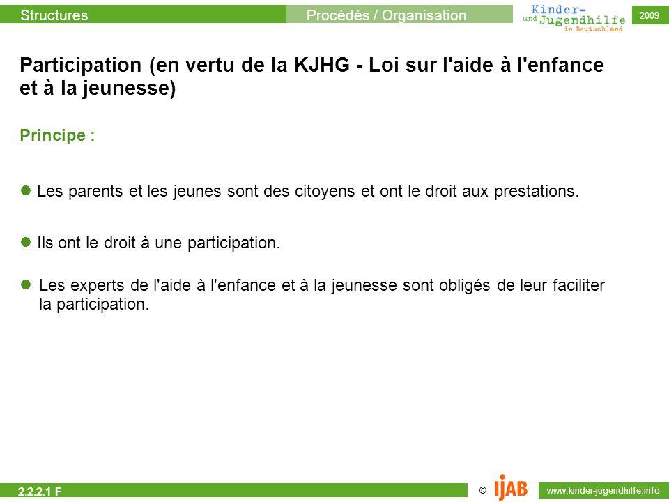 Participation (en vertu de la KJHG - Loi sur l aide à l enfance et à la jeunesse)
