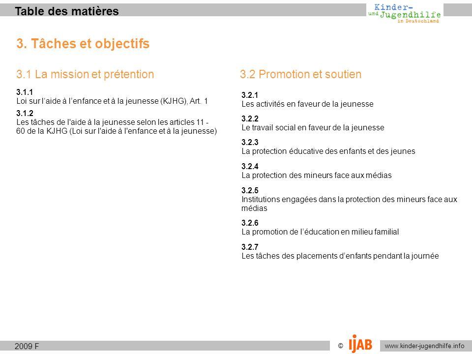 3. Tâches et objectifs Table des matières 3.1 La mission et prétention