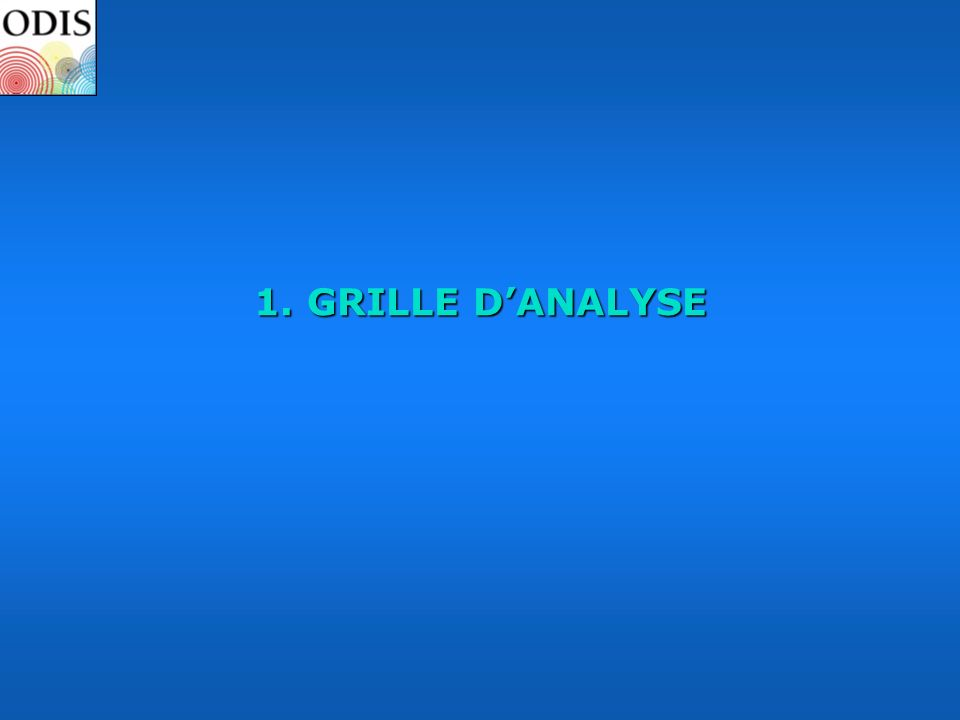 1. GRILLE D'ANALYSE