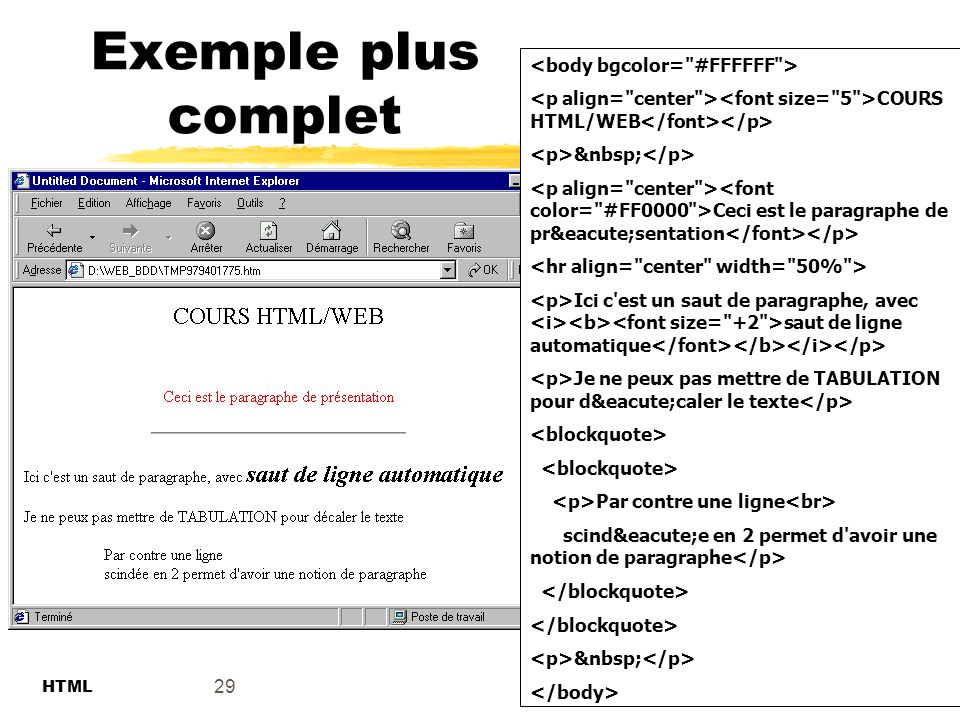 Exemple plus complet <body bgcolor= #FFFFFF >
