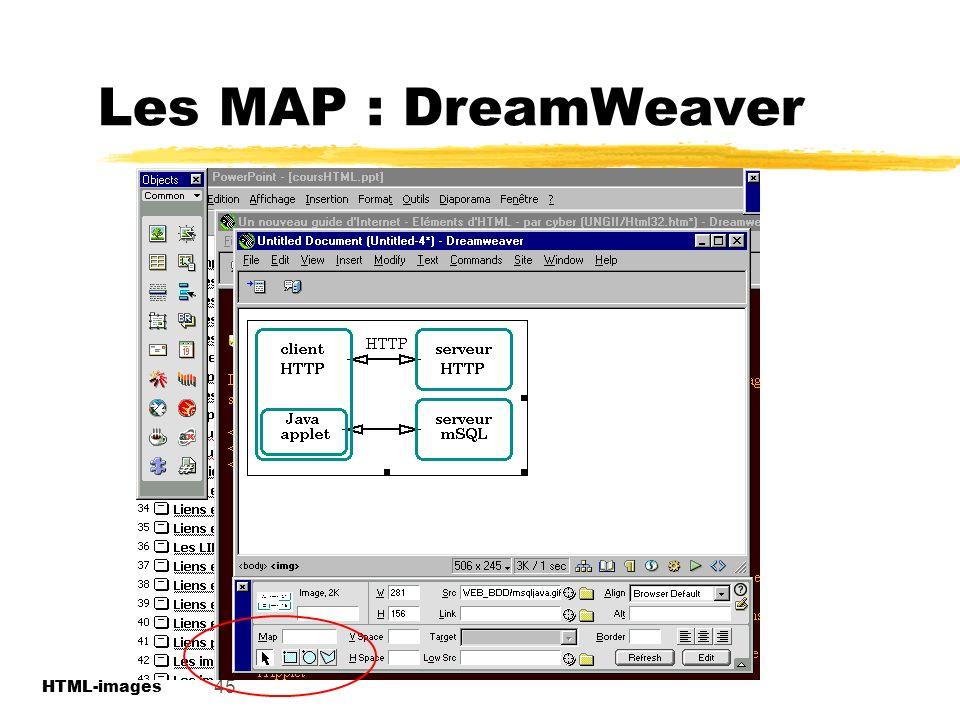 Les MAP : DreamWeaver 45 HTML-images HTML