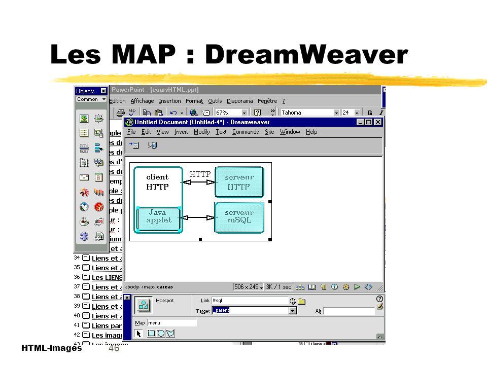Les MAP : DreamWeaver 46 HTML-images HTML