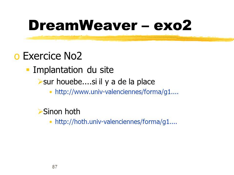 DreamWeaver – exo2 Exercice No2 Implantation du site