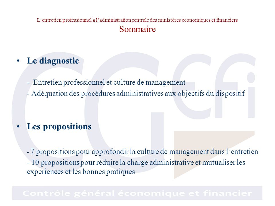 Le diagnostic Les propositions