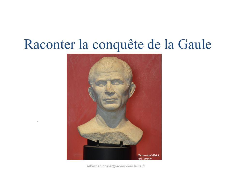 Raconter la conquête de la Gaule