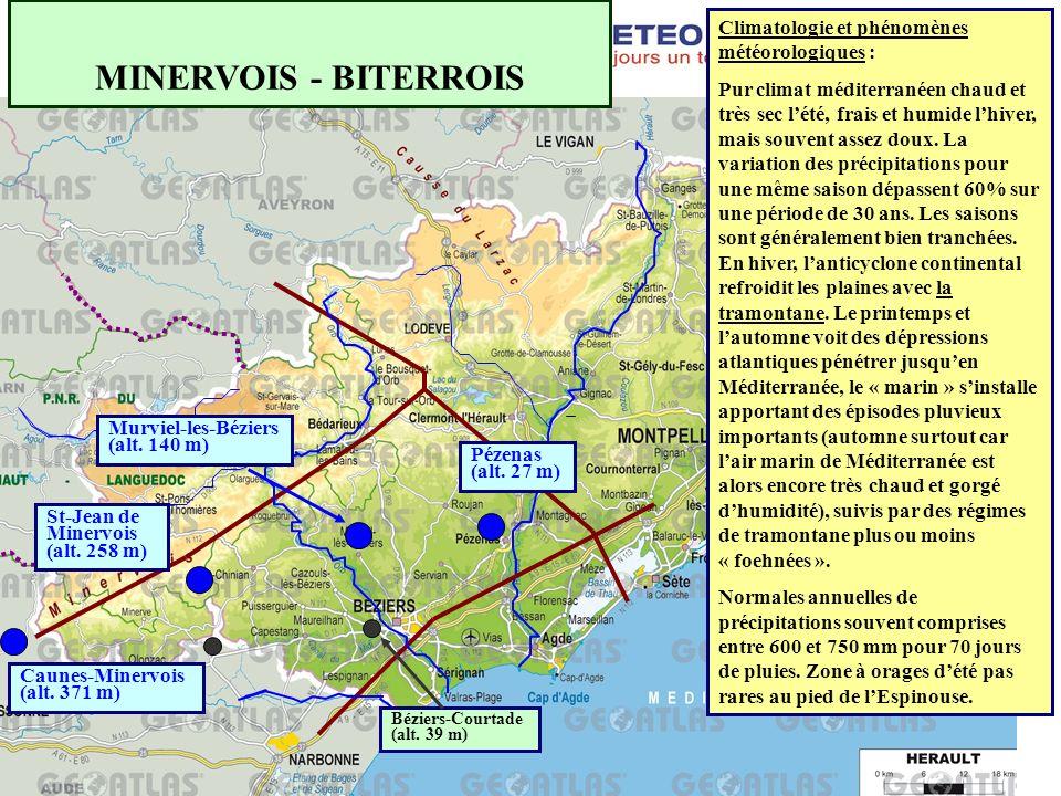 MINERVOIS - BITERROIS Climatologie et phénomènes météorologiques :