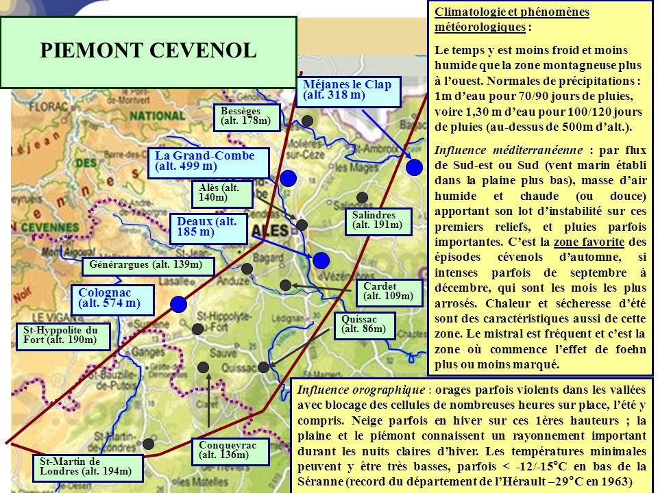 PIEMONT CEVENOL Climatologie et phénomènes météorologiques :