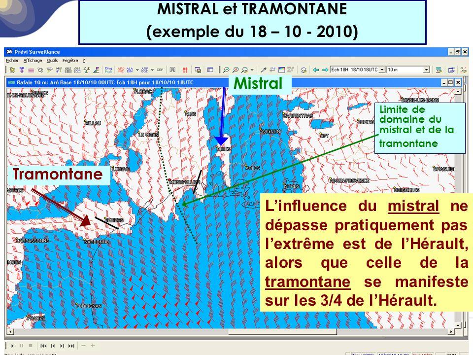 MISTRAL et TRAMONTANE (exemple du 18 – 10 - 2010)