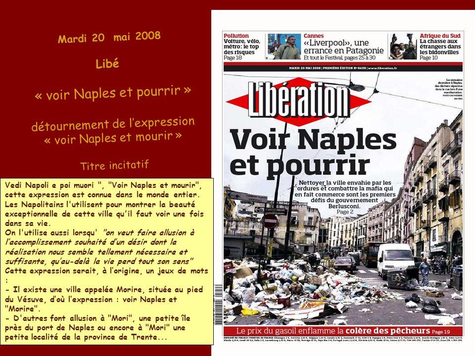 « voir Naples et pourrir »