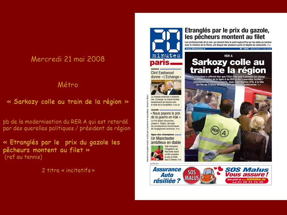 « Sarkozy colle au train de la région »
