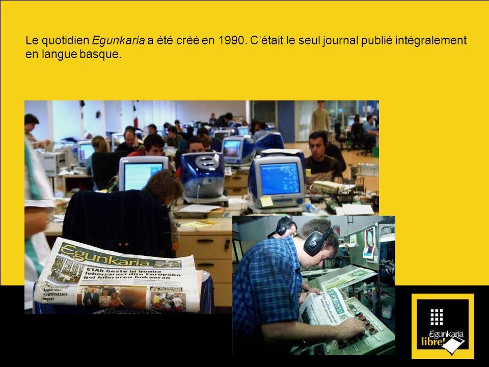 Le quotidien Egunkaria a été créé en 1990